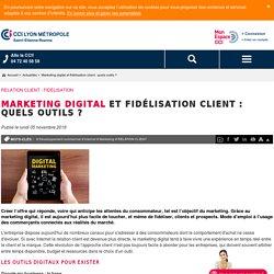 Marketing digital et fidélisation client : quels outils ?