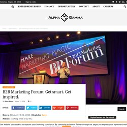 B2B Marketing Forum: Get smart. Get inspired.