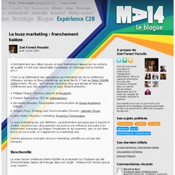 Le buzz marketing : franchement balèze « MA14 : le blogue