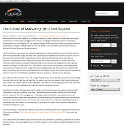 The Future of Marketing 2012 and Beyond