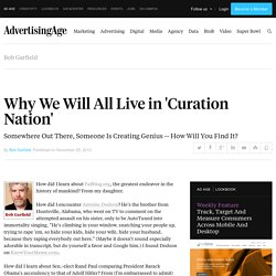 Marketing: Garfield on Why We Will Live in Curation Nation