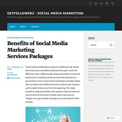 Benefits of Social Media Marketing Services Packages