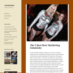 The 5 Best Beer Marketing Gimmicks - 12OZDESIGN