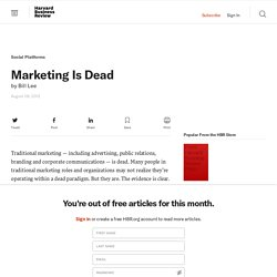 Marketing Is Dead - Bill Lee