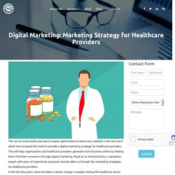 Digital Marketing: Marketing Strategy for Healthcare Providers