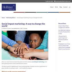 Social impact marketing: A way to change the world