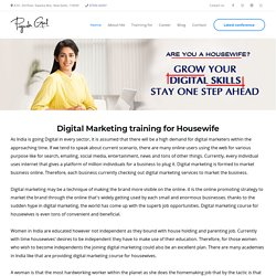 Digital marketing course for Housewife, Digital Marketing training for Housewife