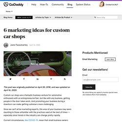 6 marketing ideas for custom car shops
