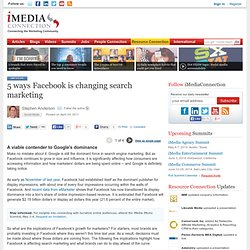 5 ways Facebook is changing search marketing