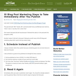 10 Blog Post Marketing Steps to Take Immediately After You Publish