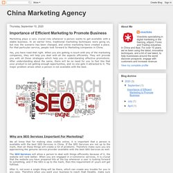 China Marketing Agency: Importance of Efficient Marketing to Promote Business