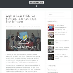 What is Email Marketing Software: Importance and Best Softwares