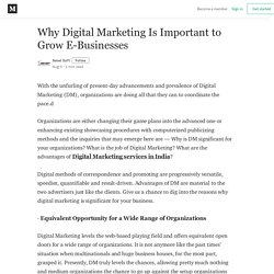 Why Digital Marketing Is Important to Grow E-Businesses