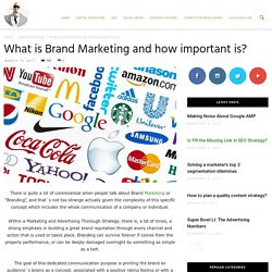 What is Brand Marketing and how important is? - Ade Camilleri