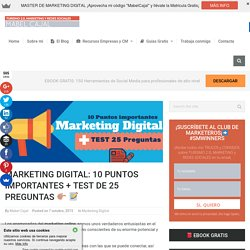 Marketing Digital: 10 Puntos importantes + Test de 25 preguntas □ □