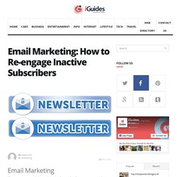 Email Marketing: How to Re-engage Inactive Subscribers