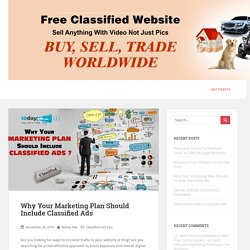 Why Your Marketing Plan Should Include Classified Ads