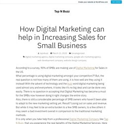 How Digital Marketing can help in Increasing Sales for Small Business – Tap N Buzz