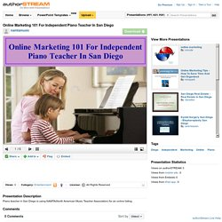 Online Marketing 101 for Independent Piano Teacher in San Diego