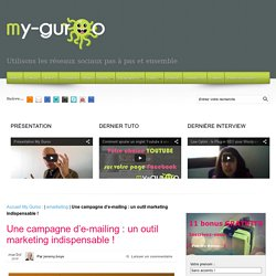Une campagne d'e-mailing : un outil marketing indispensable