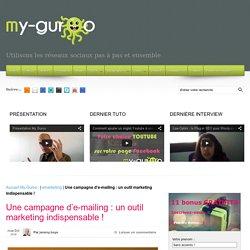 Une campagne d'e-mailing : un outil marketing indispensable