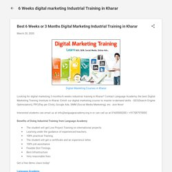 Best 6 Weeks or 3 Months Digital Marketing Industrial Training in Kharar