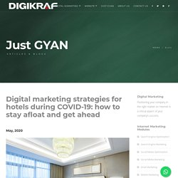 Digital marketing agency Thane for Hotel industry - Digital marketing strategies for hotels during COVID-19: how to stay afloat and get ahead