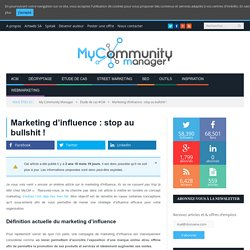 Marketing d'influence : stop au bullshit