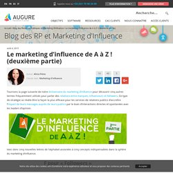 Le marketing d'influence de A à Z (deuxième partie)