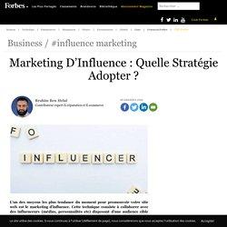 Marketing D'Influence : Quelle Stratégie Adopter