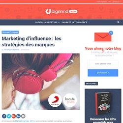 Marketing d'influence : les stratégies des marques