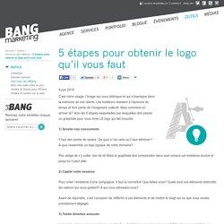 5 étapes pour obtenir le logo qu'il vous faut – Agence Bang Marketing