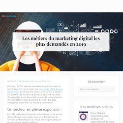 Les métiers du marketing digital les plus demandés en 2019