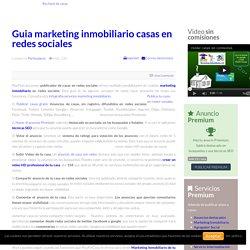 Marketing Inmobiliario Piso Finca Casa Chalet en venta alquiler - Guia marketing inmobiliario casas en redes sociales