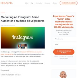 Marketing no Instagram: Como Aumentar o Número de Seguidores