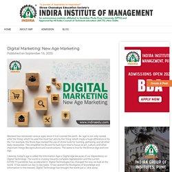 Digital Marketing: New Age Marketing - Indira Institute of Management