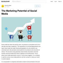 The Marketing Potential of Social Media