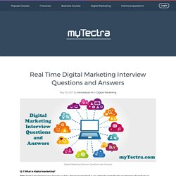 Digital marketing Interview Questions and Answers 2017