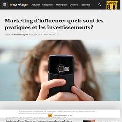 Marketing d'influence: quels sont les pratiques et les investissements?