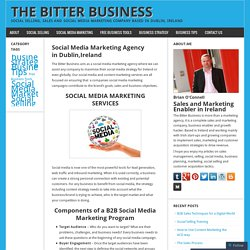 Social Media Marketing Agency in Dublin,Ireland – The Bitter Business