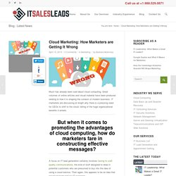 Cloud Marketing: How Marketers are Getting It Wrong