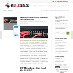 Leveling up the Marketing for Internet Services Providers