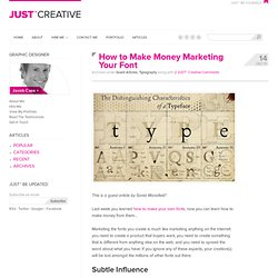 How to Make Money Marketing Your Font