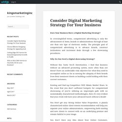 Consider Digital Marketing Strategy For Your business – kingsmarketinginc