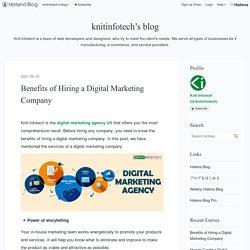 Benefits of Hiring a Digital Marketing Company - knitinfotech's blog