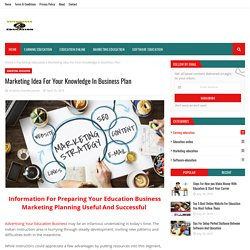 Marketing Idea For Your Knowledge In Business Plan