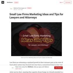 Small Law Firms Marketing Ideas and Tips for Lawyers and Attorneys