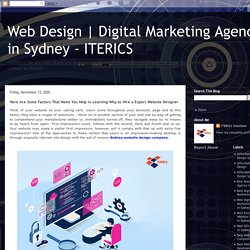 Here Are Some Factors That Need You Help in Learning Why to Hire a Expert Website Designer