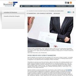 CV marketing : les conseils à suivre
