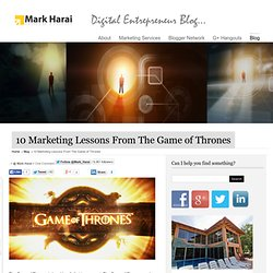 10 Marketing Lessons From The Game of Thrones